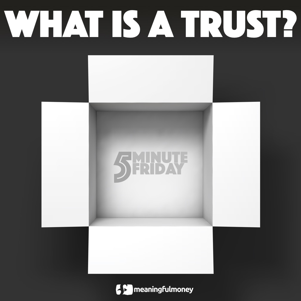 What is a trust? 5MF044