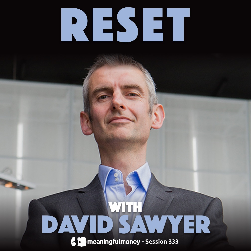 RESET with David Sawyer