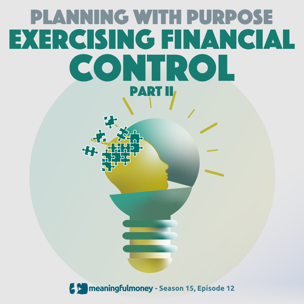 Exercising Financial Control Part Two
