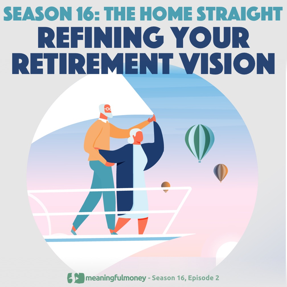 Refining your retirement vision