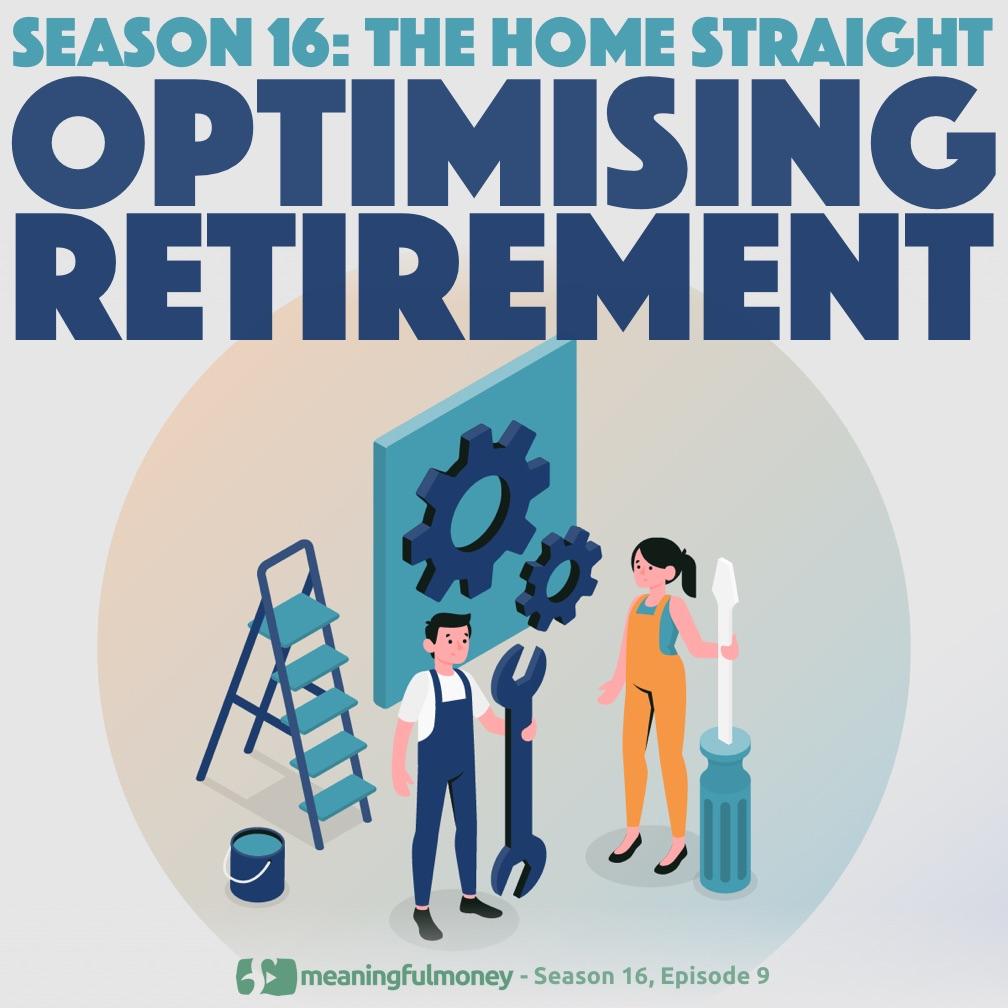 Optimising Retirement
