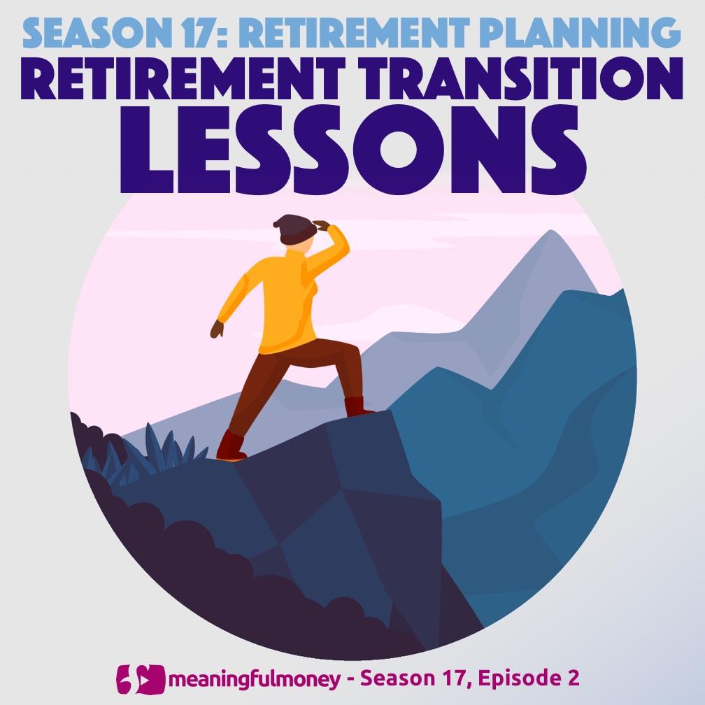 Retirement Transition Lessons