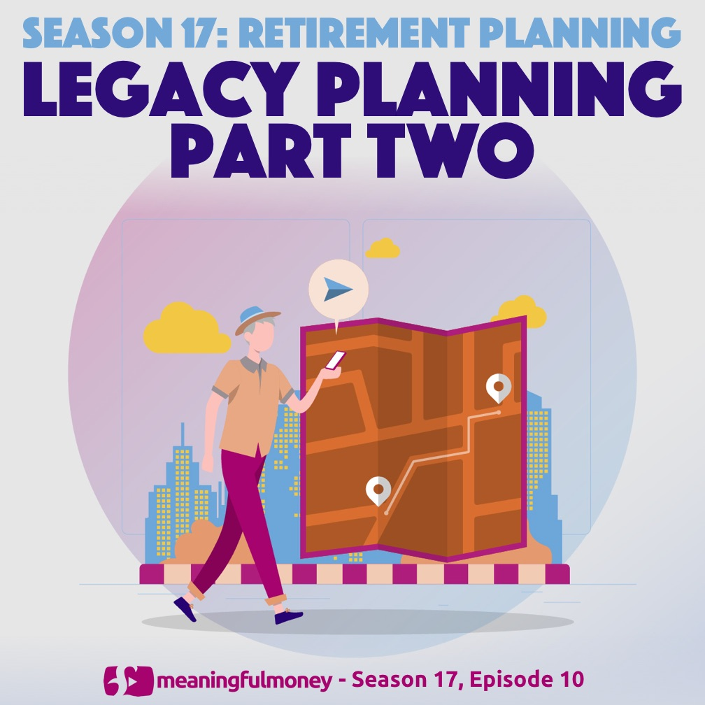 Legacy Planning - Part Two