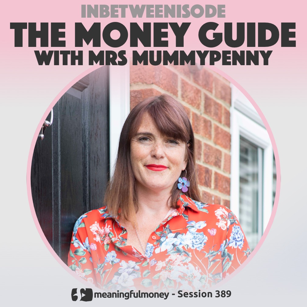 The Money Guide with Mrs Mummypenny