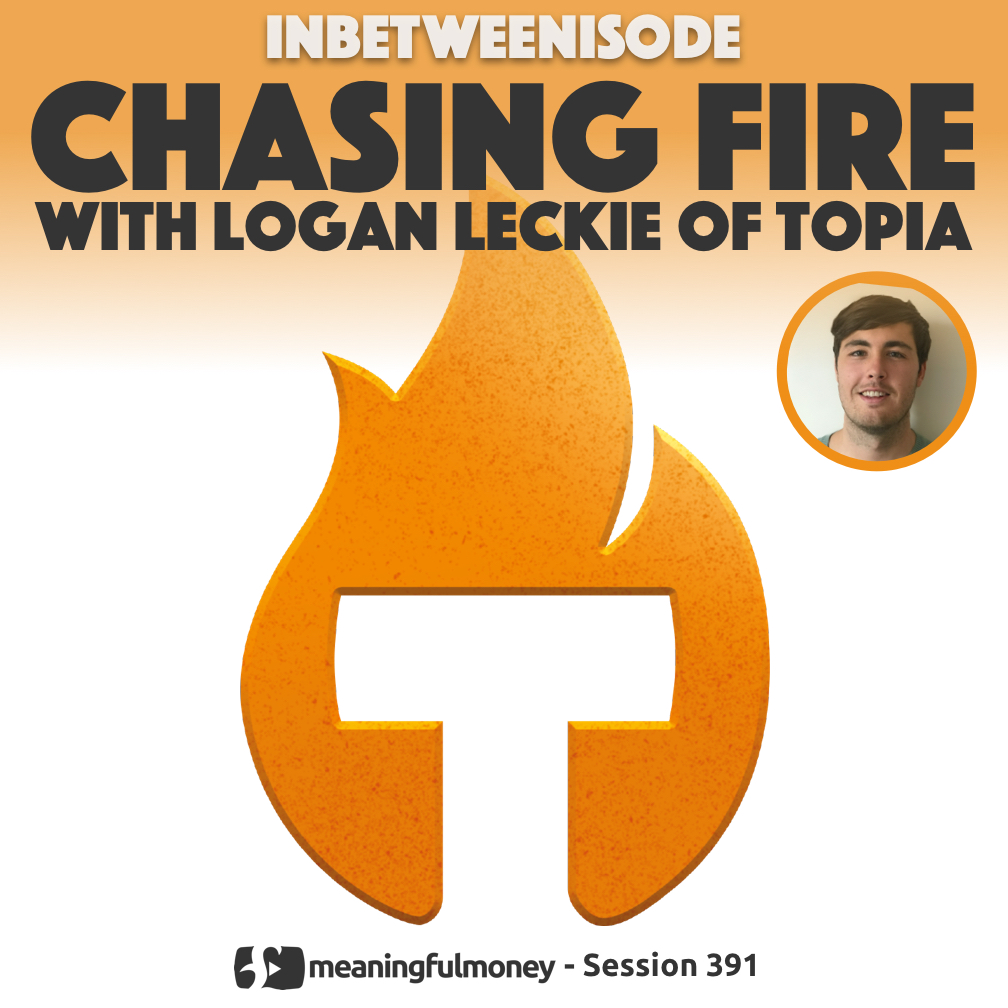 Chasing FIRE with Logan Leckie of Topia