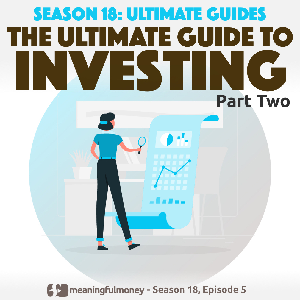 The Ultimate Guide to INVESTING - Part 2